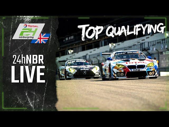 RE-LIVE 🇬🇧 TOP Qualifying | ADAC TOTAL 24h-Race 2021 Nurburgring | English