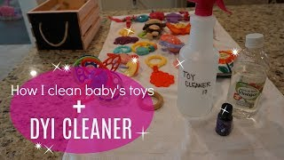 DIY CLEANER// HOW I CLEAN BABY TOYS// Clean with me