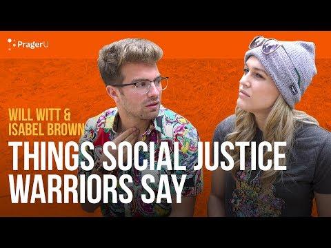 Things Social Justice Warriors Say