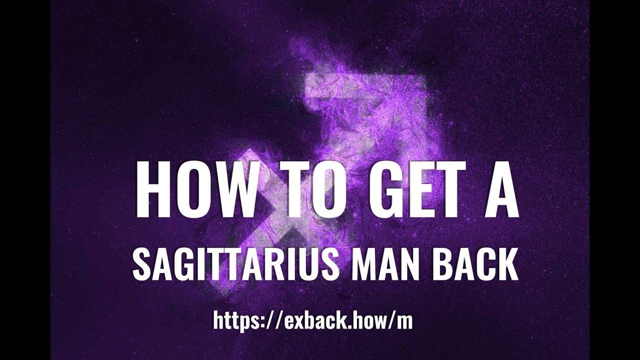 Down! how to make a sagittarius man miss you