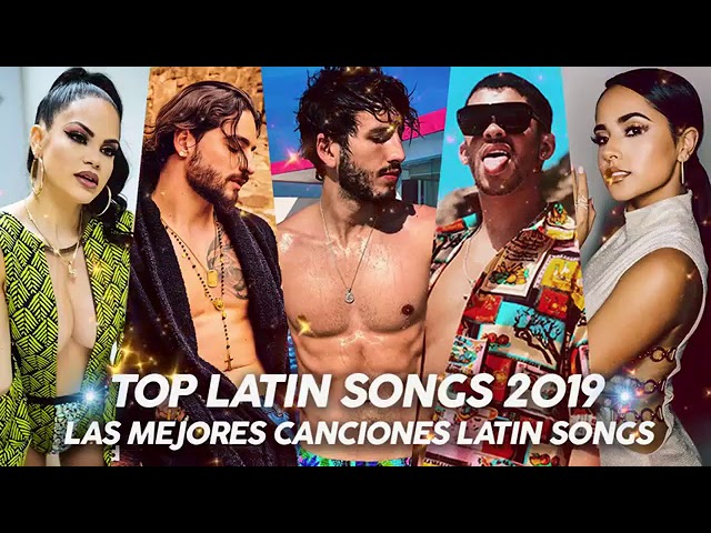 Top Latino Songs 2019 Maluma Nicky Jam Ozuna Wisin Becky G Cnco Youtube