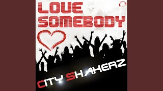 Love Somebody (Summer 2012 Mix Edit)