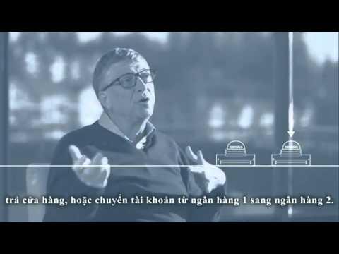 Bill gates nói về tương lại của mobile banking (Tiền điện tử - Coin)