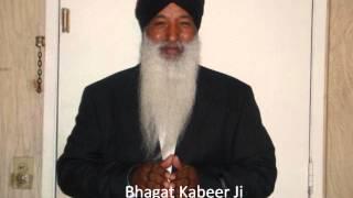 Bhagat Kabeer Ji - Katha (Giani Gurmail Singh Ji U.S.A)