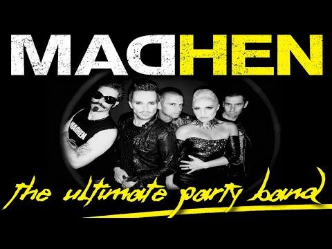 MadHen Band for hire   Firebird Events Ltd