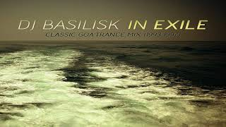 DJ Basilisk - In Exile [Goa Trance Mix] ᴴᴰ