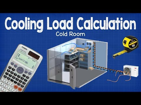 Cooling Load Calculation -  Cold Room