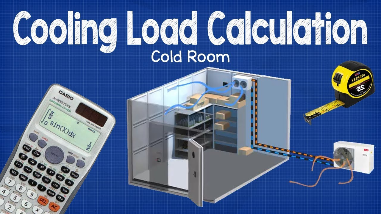 Cooling Load Calculation Cold Room Hvac Youtube