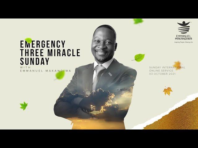 Emergency Three Miracle Sunday
