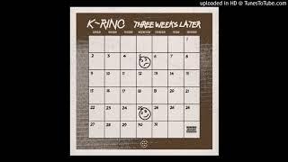 "K-RINO ""HIGHER LIFE FORM"" 09"