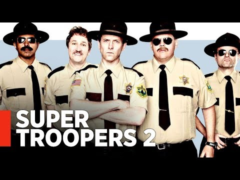 Super Troopers 2 is coming soon! — What We Know