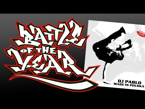 DJ Pablo - Breakdance Legend (Made In Polska Album) BOTY Soundtrack Workout Music