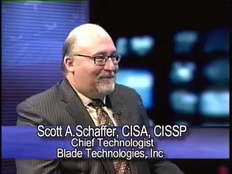 A Conversation with Scott Schaffer - Cyber Security - Blade Technologies 2-24-15