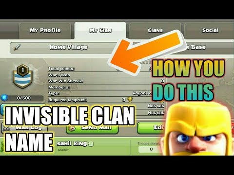 How To Make Invisible Name Clan In Clash Of Clans