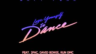 Daft Punk - Lose Yourself to Dance (Feat. 2Pac, David Bowie, Run DMC)