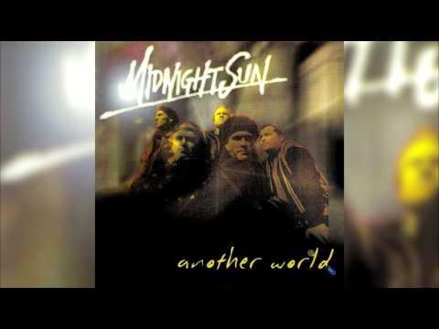 Midnight Sun - Another World (Full album HQ)