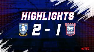 HIGHLIGHTS | Sheffield Wednesday 2 Ipswich Town 1
