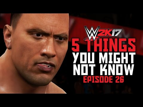 WWE 2K17 - 5 Things You Might Not Know! #26 (Finishers Outta Nowhere, Last-Gen vs New-Gen & More)