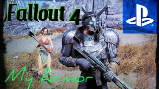 Fallout 4 - My Armor Set-Up plus a BONUS!!