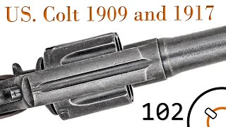 Small Arms of WWI Primer 102: Colt 1909 and 1917 Revolvers
