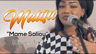 Download MATIFA ''Mame Saliou'' Cover TITI