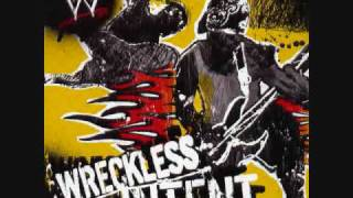 WWE Wreckless Intent Track 8-- No Way Out 2006 Theme