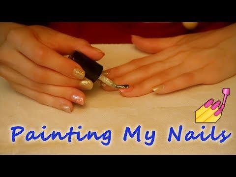ASMR 💅 Doing My Nails 💅