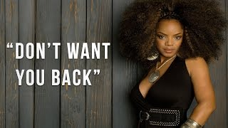 Leela James - Dont Want You Back (Lyrics)