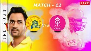 IPL 2021 Match No- 12 Chennai Super Kings vs Rajasthan Royals Dream team Playing11, Dream Team