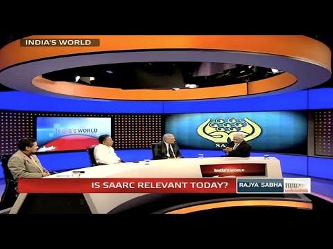 India's World - Is SAARC relevant today?