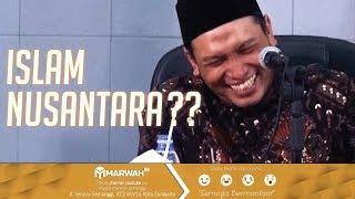 Ust. Salim A. Fillah - Menepis Kebenaran Islam Nusantara