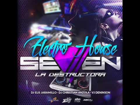 ELECTRO SEVEN 2017 VOL 3   VER GUERRA   DJ ELIS J   DJ DENINSON