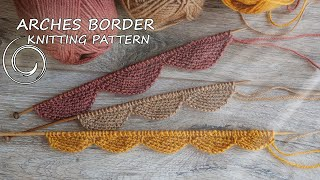 Кайма - Кромка арками спицами 💥 ARCHES BORDER KNITTING PATTERN 💥
