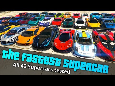 GTA V All 42 Supercars Ranked from Slowest to Fastest | Fastest supercar 2019