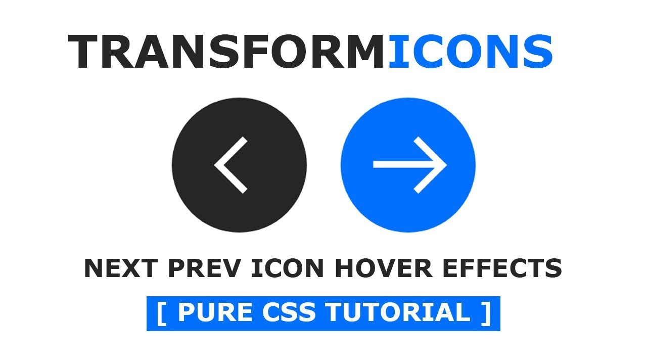 Pure CSS Next Prev Arrow Hover Effects - Animated Transformicons Tutorial