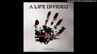 A Life Divided   Drive