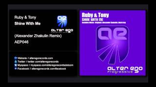Ruby & Tony - Shine With Me (Alexander Zhakulin Remix) [Alter Ego Progressive]