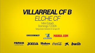 Villarreal B vs Elche CF full match