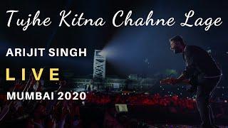 Tujhe Kitna Chahne Lage | Arijit Singh Live Concert | Mumbai 2020 | Best Version Ever