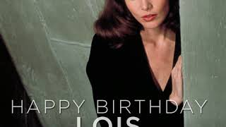 HAPPY BIRTHDAY LOIS CHILES