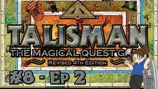 Board Game Night #8: Talisman! - Part 2 [Fantasy/RPG + Lots of Dice Rolls!]