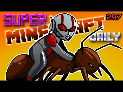 ANT MAN! | Super Minecraft Daily | Ep.297