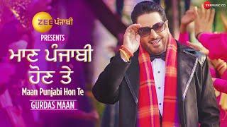 Zee Punjabi presents Maan Punjabi Hon Te | Gurdas Maan