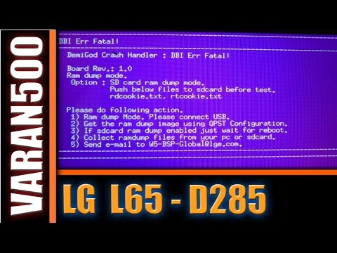 LG L65 D285 DBI Err Fatal