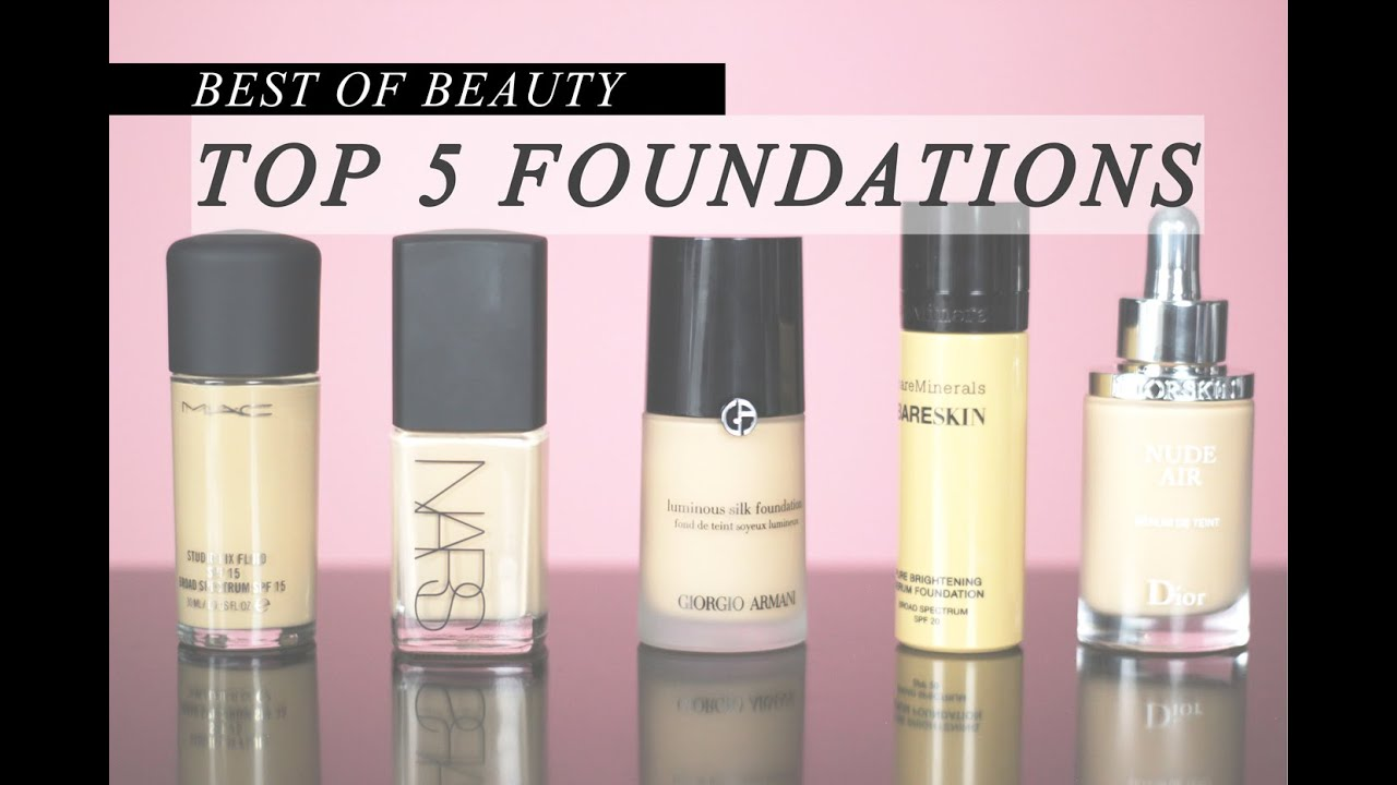 Top 5 Best Foundations | LookMazing
