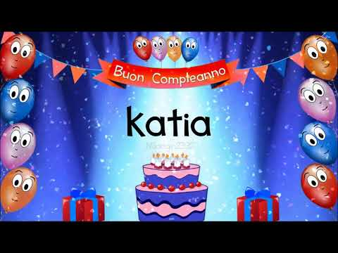 Tanti Auguri Di Buon Compleanno Katia Youtube