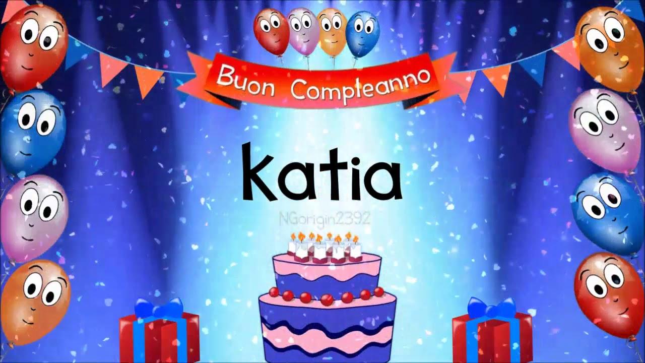 Tanti Auguri Di Buon Compleanno Katia