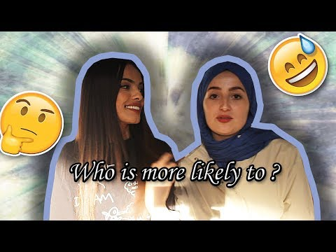 TAG: WHO IS MORE LIKELY TO?   من بيننا؟ with : AMIRA RIAA