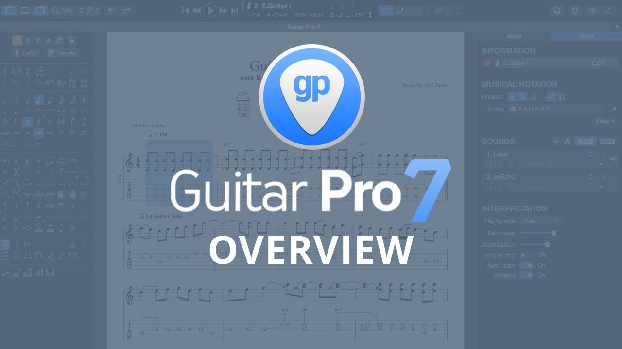 What can you do with Guitar Pro 7?   Tablature & Music Scores Editor