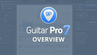 What can you do with Guitar Pro 7? | Tablature & Music Scores Editor